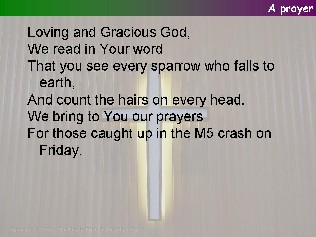 A prayer for victims of the accident on the M5