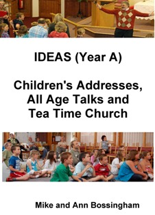 IDEAS (Year A): Children's and All Age addresses
