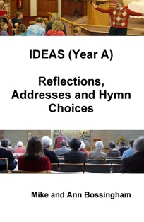 "IDEAS (Year A): ""Reflections, Addresses and Hymn Choices"