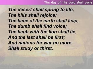 The day of the Lord shall come
