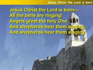 Jesus Christ the Lord is born