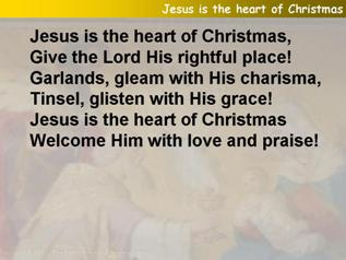 Jesus is the heart of Christmas
