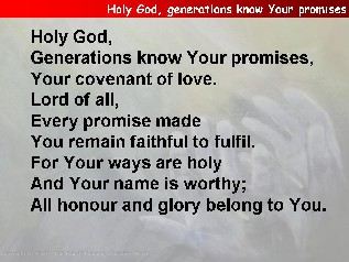 Holy God, generations know your promises