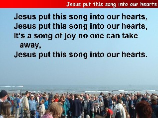 Jesus put this song into our hearts