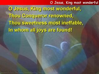 O Jesus, King most wonderful