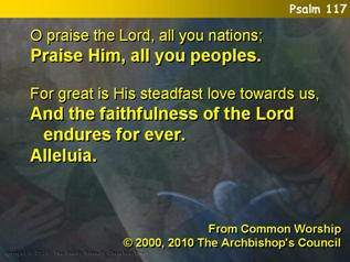 O praise the Lord, all you nations (Psalm 117)