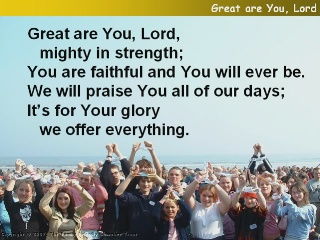 Great are You, Lord.