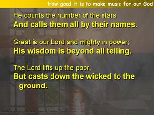 How good it is to make music for our God (Psalm 147:1-10)