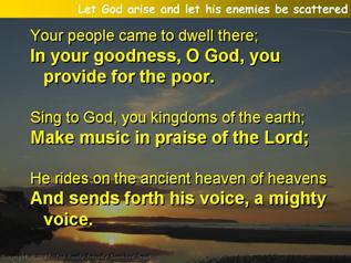 Let God arise and let his enemies be scattered (Psalm 68.1-10,32-35)