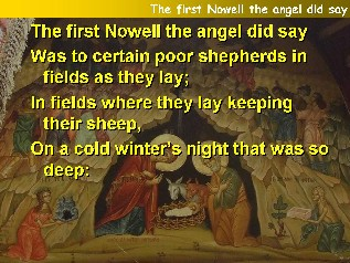 The first Nowell the angel did say