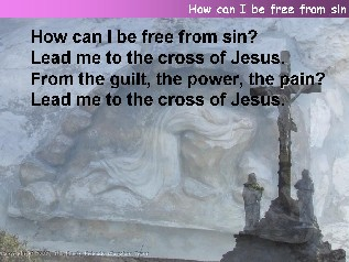 How can I be free from sin?