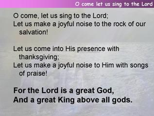 O come let us sing to the Lord (Psalm 95, Venite)