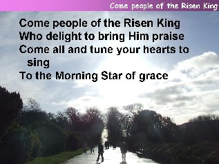 Come people of the risen King