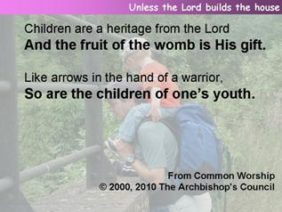 Unless the Lord builds the house (Psalm 127:1-4)