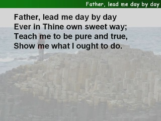 Father, lead me day by day