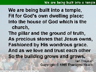 We are being built into a temple