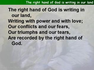 The right hand of God is writing in our land