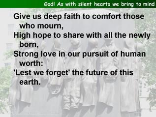 God! As with silent hearts we bring to mind