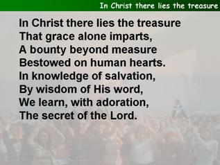 In Christ there lies the treasure