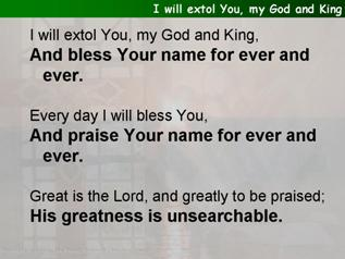 I will extol You, my God and King