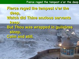 Fierce raged the tempest over the deep
