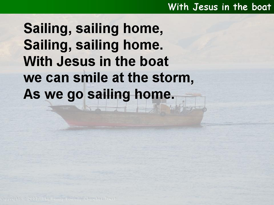 With Jesus in the boat we can smile at the storm