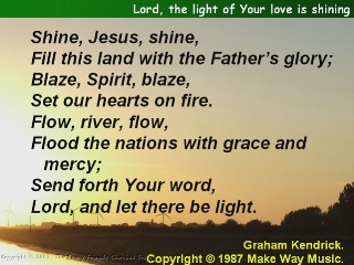 Lord, the light of Your is shining