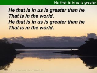 He that is in us