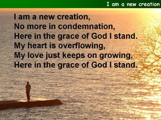 I am a new creation