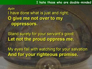 I hate those who are double-minded (Psalm 119.113-136)