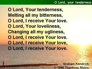 O Lord Your tenderness