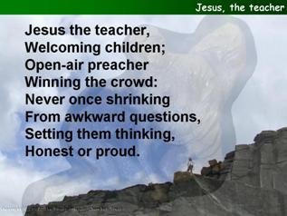 Jesus, the teacher, welcoming children