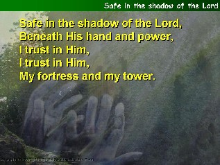 Safe in the shadow of the Lord