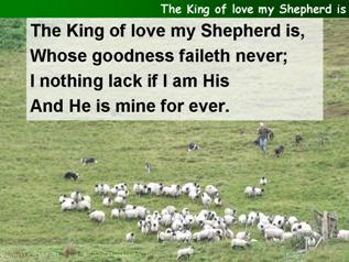 The king of love, my shepherd is