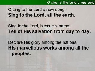 O sing to the Lord a new song (Psalm 96)