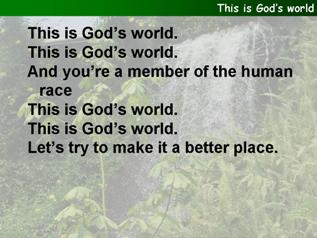 This is God's world