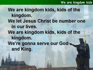 We are kingdom kids