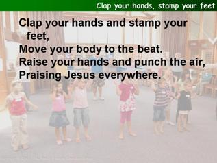 Clap your hands, stamp your feet