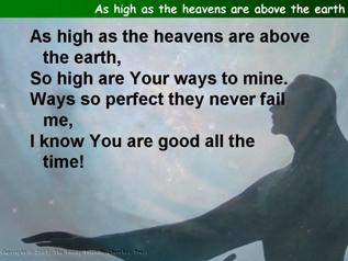 As high as the heavens are above the earth