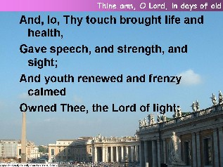 Thine arm, O Lord, in days of old