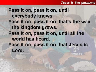 Jesus is the password