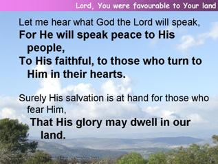 Lord, You were favourable to Your Land (Psalm 85)