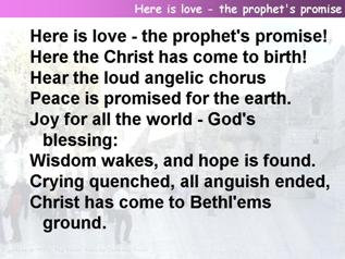 Here is love - the prophet's promise