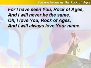 You are known as the Rock of Ages