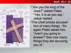 1) Jesus is condemned to death