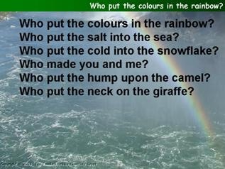 Who put the colours in the rainbow