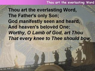 Thou art the everlasting word