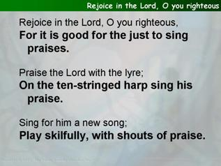 Rejoice in the Lord, O you righteous (Psalm 33.1-22)