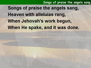 Songs of praise the angels sang