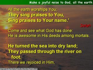Make a joyful noise to God, all the earth (Psalm 66)